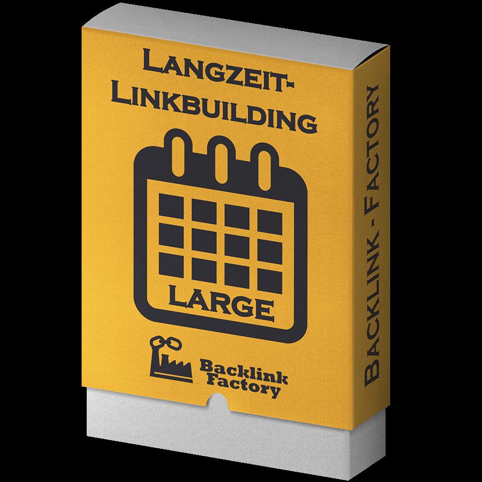 Langzeit-Linkbuilding Large